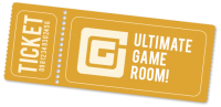 The Ultimate Gameroom Ticket
